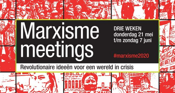 Marxisme meetings – revolutionaire ideeën voor een wereld in crisis